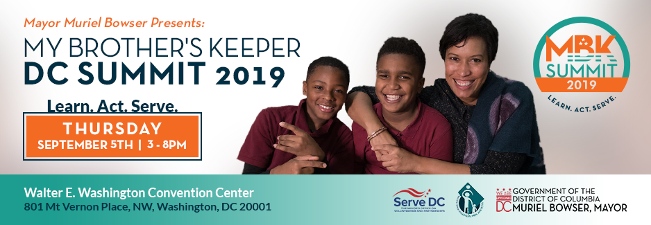 Mayor Muriel Bowser Presents: My Brother's Keeper Summit 2019