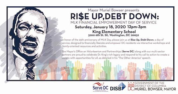 Rise Up, Debt Down: MLK Financial Empowerment Day of Service King Jr. Elementary School; Saturday, January 18, 2019, from 12PM-3PM